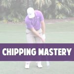 Chipping Mastery Course Pic