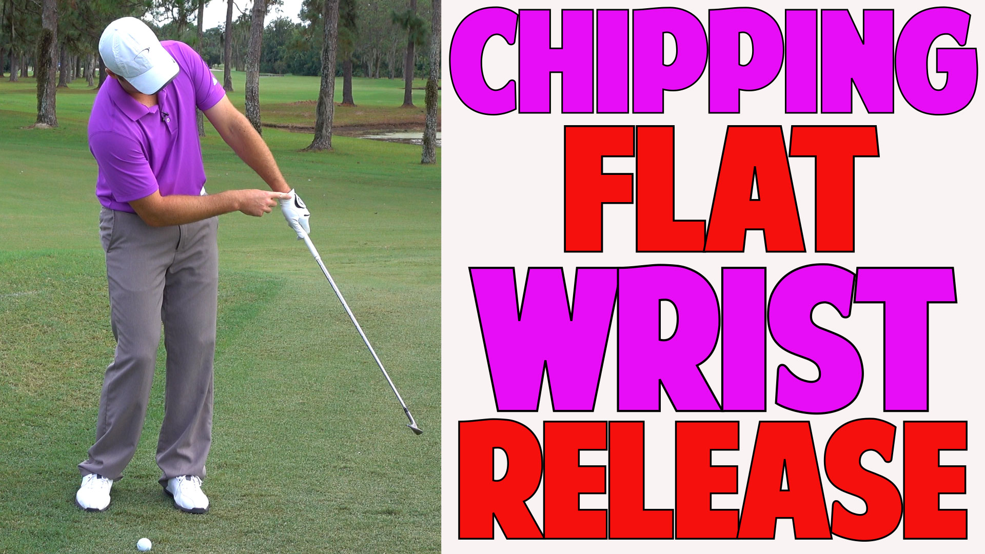 Chipping Technique   The Flat Wrist Release