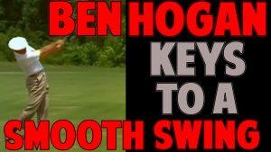Ben Hogan Key to a Smooth Golf Swing • Top Speed Golf