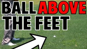 How to Hit a Ball Above your Feet