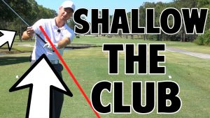Shallow Your Downswing