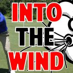 How to Hit Into the Wind