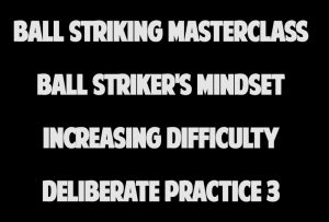 4.6 Deliberate Practice Increase Difficulty