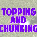 topping + chunking