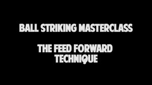 Feed Forward Ball Strickers Mindset