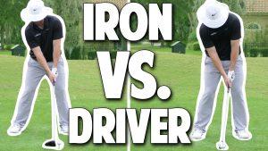 IRON vs DRIVER Setup Basics