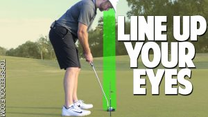 Line Up Your Eyes To Make Putts