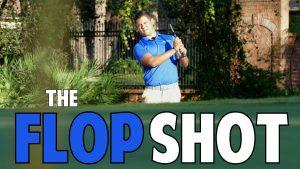 Ultimate Flop Shot Lesson
