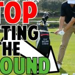 Stop Hitting the Ground Before the Ball