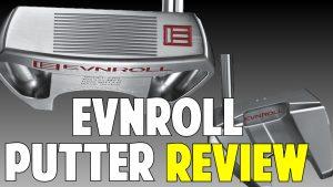 Evnroll Putter Review