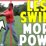 You Don't Have To Have A Big Swing For More Power