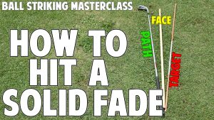 How to Hit a Solid Fade