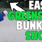 Get out of Green Side Bunkers Easy
