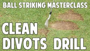 Drill For Clean Divots in Front of the Ball