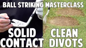 7.2 Hitting Clean Divots with Solid Contact