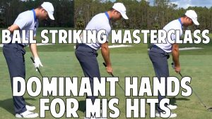 8.2 Finding Your Dominant Hand For Mishits