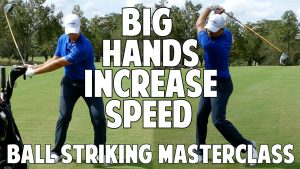 Increase Your Speed with Big Hands