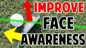 Improve Your Club Face Awareness in Minutes