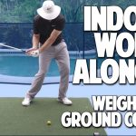 Weight Shift and Ground Contact - Indoor Work Along #1