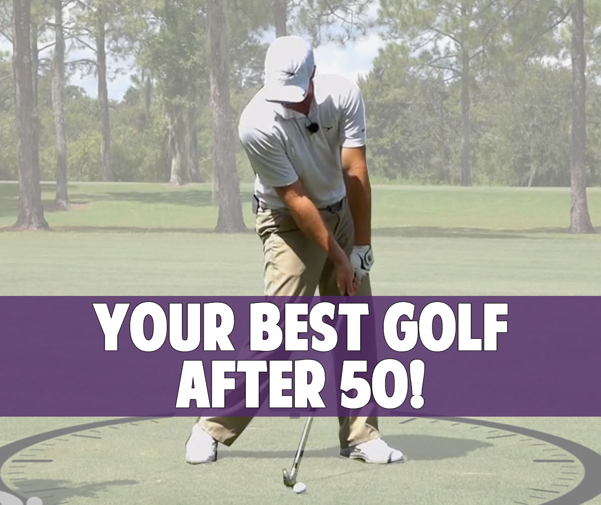Play Your Best Golf After 50