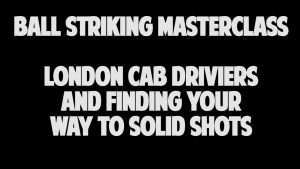 London Cab Drivers + Finding Your Way To Solid Shots