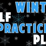 Winter Golf Practice Plan